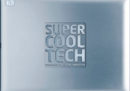 """CONTEST: Win a copy of """"Super Cool Tech"""" for your classroom!"""