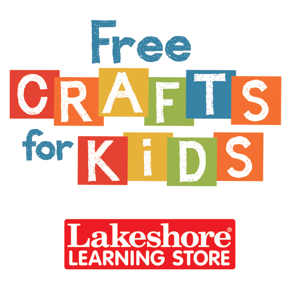 Lakeshore Learning Free Crafts for Kids Event