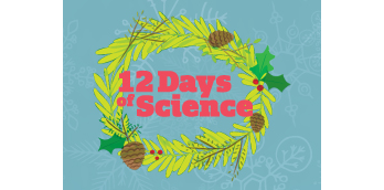 dec-19-2-days-of-christmas-courtesy-of-maryland-science-center