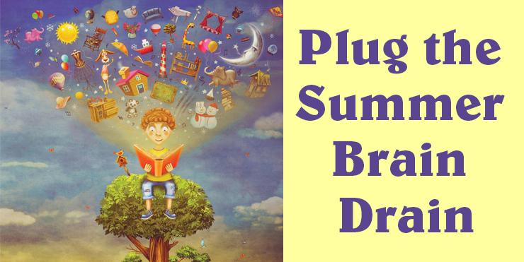 Plug the Summer Brain Drain
