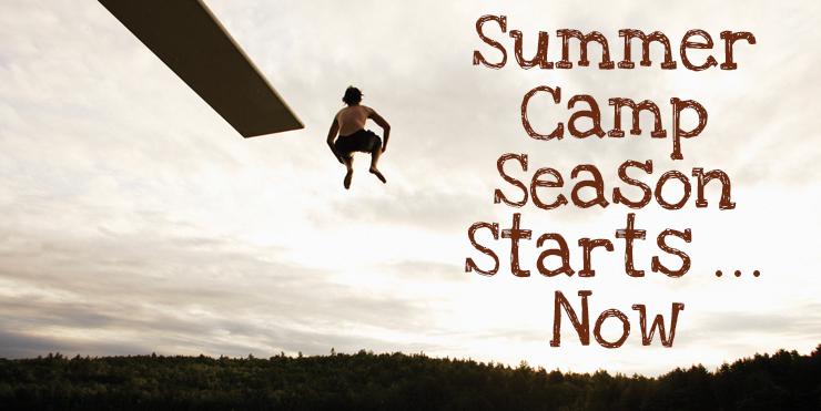Summer Camp Season Starts…Now