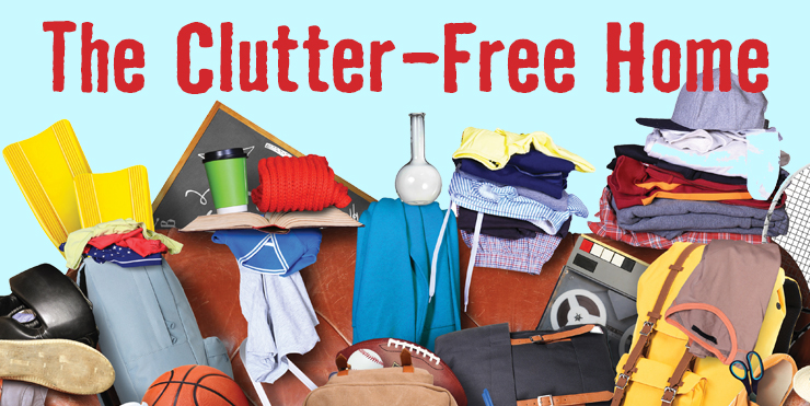 The Clutter-Free Home