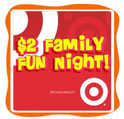 Target $2 Family Fun Night