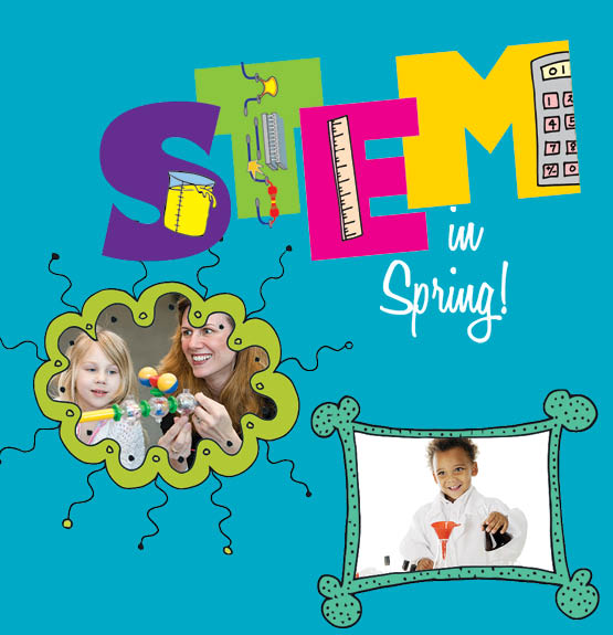 STEM in Spring – Spring Break Week at Port Discovery