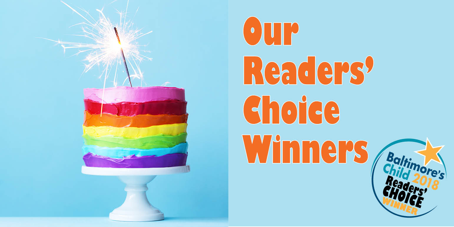 Our 2018 Readers' Choice Winners! - Baltimore's Child