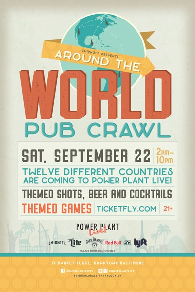 Around the World Bar Crawl at Power Plant Live!