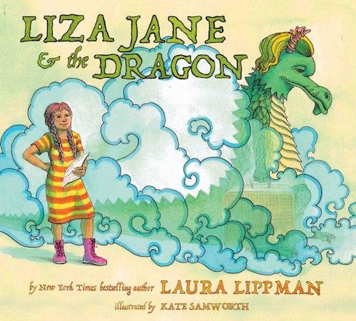 Laura Lippman and Kate Samworth: Liza Jane & The Dragon