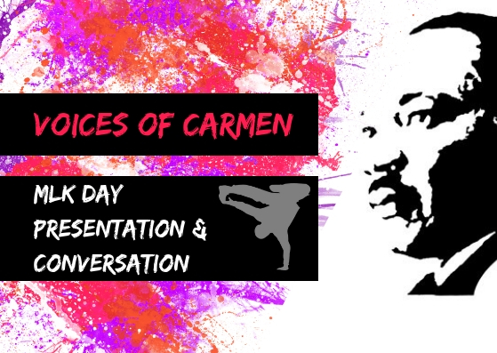 Voices of Carmen MLK Day Presentation & Conversation