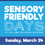 Sensory Friendly Days at the B&O Railroad Museum