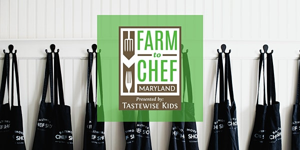 Farm to Chef Maryland