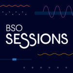 BSO Sessions Episode 10: Ripple Effect