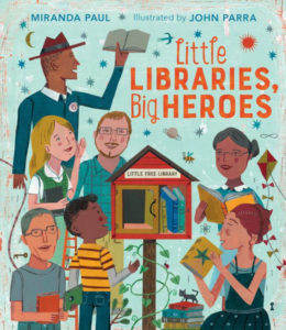 'Little Libraries, Big Heroes'